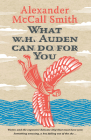 What W. H. Auden Can Do for You (Writers on Writers) Cover Image