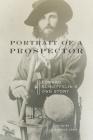 Portrait of a Prospector: Edward Schieffelin's Own Story Cover Image
