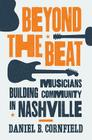 Beyond the Beat: Musicians Building Community in Nashville Cover Image
