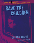 Save the Children: Orphan Trains Cover Image