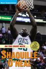 On the Court with ... Shaquille O'Neal Cover Image