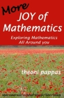 More Joy of Mathematics: Exploring Mathematical Insights and Concepts Cover Image