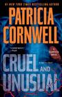 Cruel and Unusual: Scarpetta 4 (Kay Scarpetta #4) Cover Image