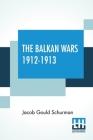The Balkan Wars 1912-1913 Cover Image