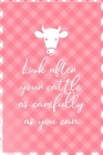 Look After Your Cattle As Carefully As You Can: Notebook Journal Composition Blank Lined Diary Notepad 120 Pages Paperback Pink Grid Cow Cover Image