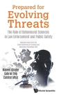 Prepared for Evolving Threats: The Role of Behavioural Sciences in Law Enforcement and Public Safety - Selected Essays from the Asian Conference of Cr Cover Image