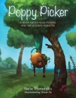 Poppy Picker: A Book About Nose Picking and The Booger Monster Cover Image