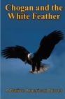 Chogan and the White Feather Cover Image