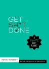 Get Sh*t Done: A Zen as F*ck Daily Planner (Zen as F*ck Journals) Cover Image