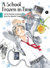 A School Frozen in Time, Volume 4 Cover Image