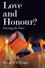 Love and Honour?: Marriage for Peace Cover Image