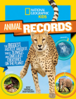 National Geographic Kids Animal Records: The Biggest, Fastest, Weirdest, Tiniest, Slowest, and Deadliest Creatures on the Planet Cover Image