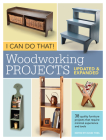 I Can Do That! Woodworking Projects Cover Image