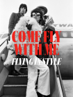 Come Fly with Me: Flying in Style Cover Image