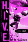 Zero Hour (H.I.V.E. #6) Cover Image