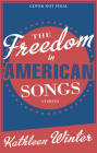 The Freedom in American Songs: Stories Cover Image