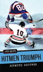 Hitmen Triumph (Orca Sports) Cover Image