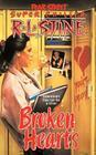 Broken Hearts (Fear Street Superchillers) Cover Image