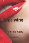 Lips wine: Romantic poetry Cover Image