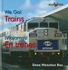 Trains/En Trenes (Bookworms: We Go!/!Viajamos! (Bilingual)) Cover Image
