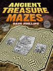 Ancient Treasure Mazes (Dover Children's Activity Books) Cover Image