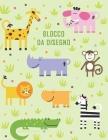 Blocco da Disegno animali della giungla.: Un album da disegno per bambini per scrivere, disegnare e dipingere. Cover Image