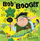 Bob the Booger Fairy Cover Image
