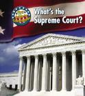 What's the Supreme Court? Cover Image