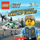 LEGO City: Detective Chase McCain: Save That Cargo! Cover Image