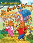The Berenstain Bears Go Back to School Cover Image