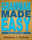 Grammar Made Easy: Conjunctions Cover Image