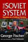 The Soviet System: Models of a Political Society Cover Image