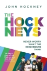 The Hockneys: Never Worry What the Neighbours Think Cover Image