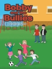 Bobby and the Bullies Cover Image