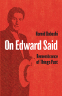 On Edward Said: Remembrance of Things Past Cover Image