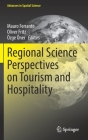 Regional Science Perspectives on Tourism and Hospitality (Advances in Spatial Science) Cover Image