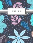 Emily: Personalized blue flowers sketchbook with name: 120 Pages Cover Image