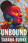 Unbound: My Story of Liberation and the Birth of the Me Too Movement Cover Image