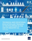 Technical and Vocational Education and Training in the Philippines in the Age of Industry 4.0 Cover Image