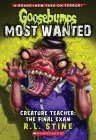 Creature Teacher: The Final Exam (Goosebumps Most Wanted #6) Cover Image