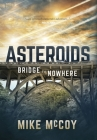 Asteroids: Bridge to Nowhere Cover Image