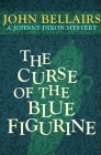 The Curse of the Blue Figurine (Johnny Dixon #1) Cover Image