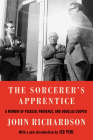 The Sorcerer's Apprentice: A Memoir of Picasso, Provence, and Douglas Cooper Cover Image