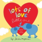 Lots of Love Little One Cover Image