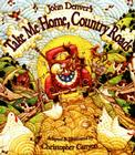 John Denver's Take Me Home, Country Roads (John Denver & Kids!) Cover Image
