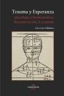 Trauma Y Esperanza: Psicología y hermenéutica, deconstrucción, fe y poesía Cover Image