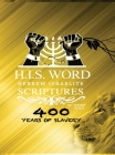 Hebrew Israelite Scriptures: : 400 Years of Slavery - GOLD EDITION Cover Image