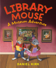 Library Mouse: A Museum Adventure Cover Image