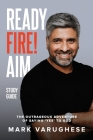 Ready, Fire! Aim: The Outrageous Adventure of Saying 'Yes' to God - Study Guide Cover Image