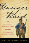 Ranger Raid: The Legendary Robert Rogers and His Most Famous Frontier Battle Cover Image